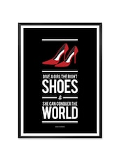 """"""" Give A Girl … """" Quoted Framed Poster - Lab No. 4 - The Quotography Department"""
