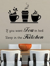 """ If You Want … Kitchen "" Bed Wall Sticker - Creative Width Design"