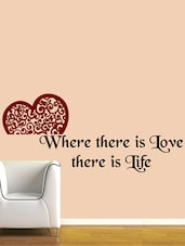 """ Where There … Is Life "" Wall Sticker - Creative Width Design"
