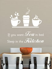 """You Want Tea In Bed…"" Vinyl Wall Sticker - Creative Width Design"