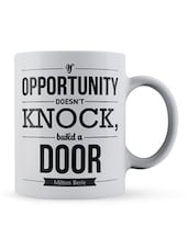 """If Opportunity...Door ""quote Ceramic Mug - Lab No. 4 - The Quotography Department"