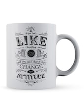 """If You...Change It"" Quote Ceramic Mug - Lab No. 4 - The Quotography Department"