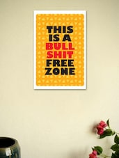 This Is A Bullshit Free Zone Poster - Seven Rays