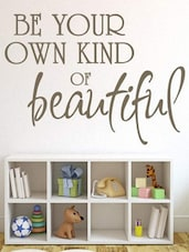 """Be Your Own Kind..."" Quoted Wall Sticker - My Wall"
