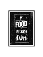 Food Is Always Fun Restaurant Wall Decor Framed Quotes Poster - Lab No. 4 - The Quotography Department