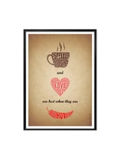 Coffee And Love Are Best Coffee Shop Wall Décor Framed Poster - Lab No. 4 - The Quotography Department