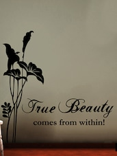 """"""" True Beauty Comes From Within! """" Wall Sticker - Creative Width Design"""