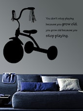 """"""" You Don't Stop … Stop Playing """" Wall Sticker - Creative Width Design"""