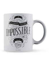"""It Always...Its Done"" Quote Ceramic Mug - Lab No. 4 - The Quotography Department"