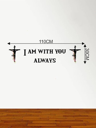Rawpockets Wall Decals '  I am with you always ' Jesus Quote '  Wall stickers (PVC Vinyl) Multicolour - 15734196 - Standard Image - 4