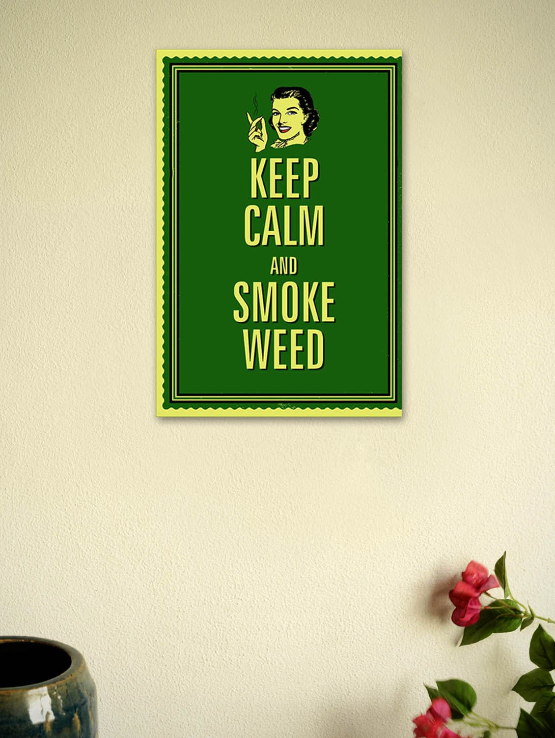 Buy Keep Calm And Smoke Weed Quotes Poster By Seven Rays