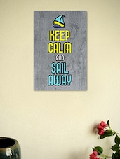 Keep Calm And Sail Away Poster - Seven Rays