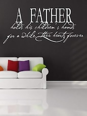 """""""A FATHER Holds..."""" Quoted Wall Sticker - My Wall"""