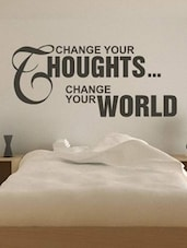 """Change Your Thoughts..."" Quoted Wall Sticker - My Wall"